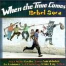 Rebel Soca : When the time comes