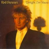 Stewart Rod : tonight I'm yours