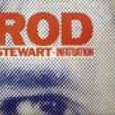 Stewart Rod : a infatuation