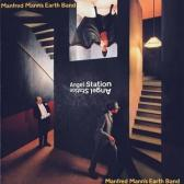 Manfred Mann's Earth Band : angel station
