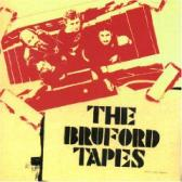 Bruford Bill : The Bruford Tapes